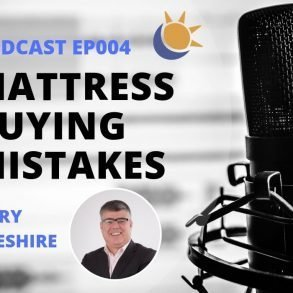 Mattress buying mistakes Podcast