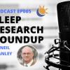 Podcast - Sleep Research roundup