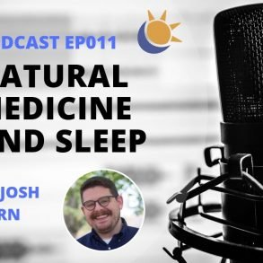 Natural Medicine and Sleep Podcast