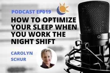Carolyn Schur Night Shift and Sleep Podcast-min