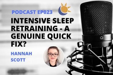 Intensive Sleep Retraining Podcast with Hannah Scott