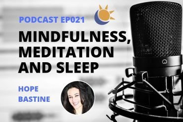 Mindfulness meditation sleep Podcast Hope Bastine-min