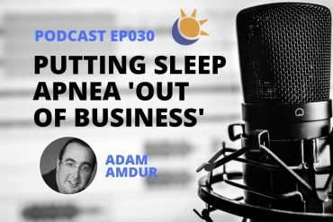 Adam Amdur Sleep Apnea Podcast