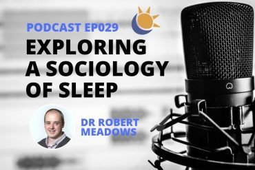 Sociology of sleep podcast