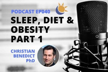 Sleep diet obesity podcast Part 1
