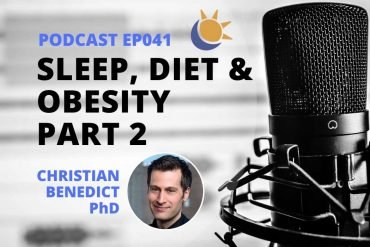 Sleep diet obesity podcast Part 2