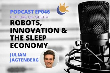 Julian Jagtenberg Somnox Sleep Economy Podcast